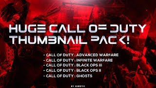 HUGE CALL OF DUTY THUMBNAIL PACK (IW, BOIII, BOII, AW, GHOSTS)