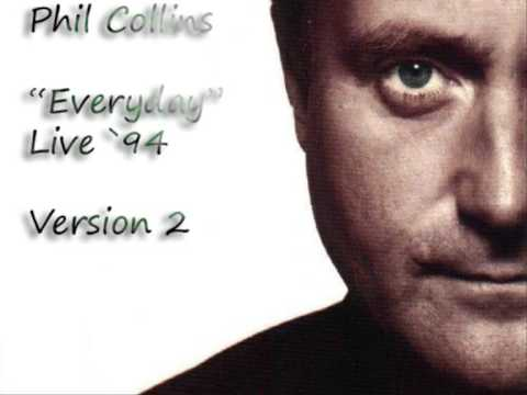 "Phil Collins ""Everyday""  Live `94 Version 2"