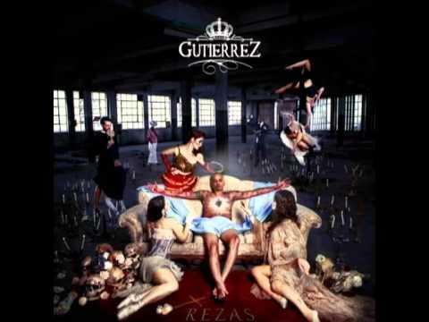 Gutierrez - Rezas (prod. Gutierrez)