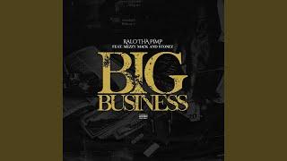 Big Business (feat. Mezzy Mack & Stonez)