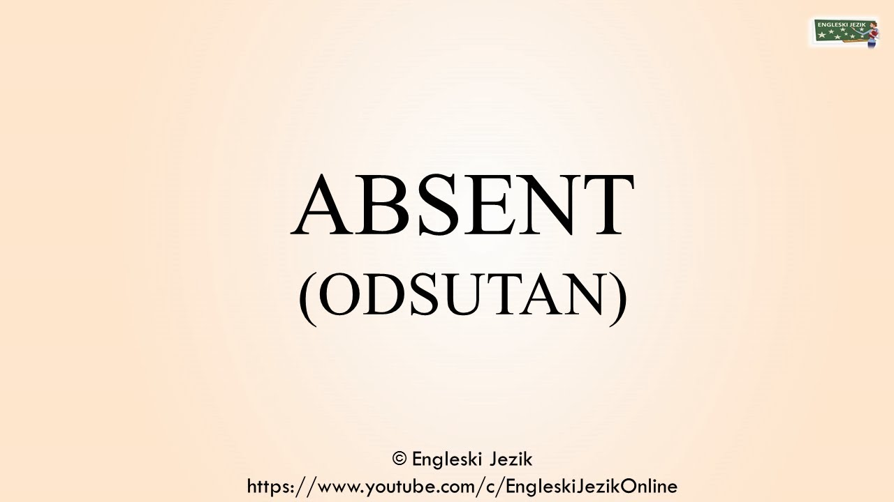 Absent Prevod I Izgovor