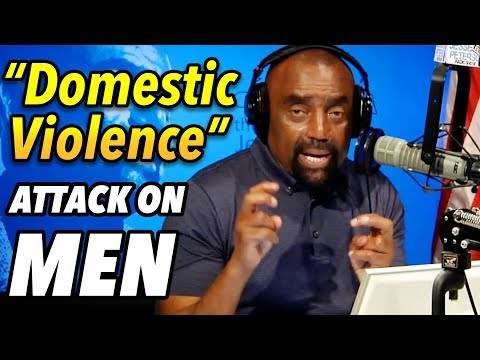 Domestic Violence Laws MadeUp to Destroy Men Mens History Month