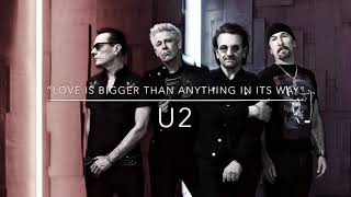 "U2 - ""Love Is Bigger Than Anything In Its Way"""