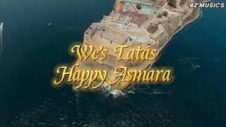 Wes Tatas - Happy Asmara