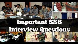IMPORTANT SSB INTERVIEW QUESTIONS