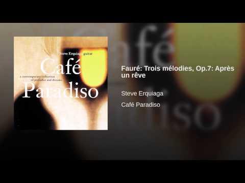 Fauré: Trois mélodies, Op.7: Après un rêve