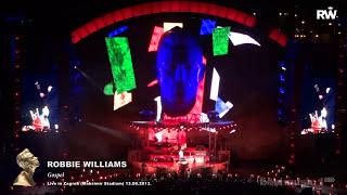 Robbie Williams - Gospel (Live in Zagreb - 13.08.2013) FULL HD [1080p]