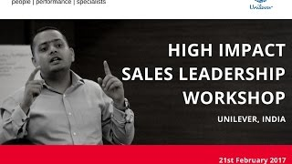 Unilever Sales Workshop Delhi NCR Sales Team by Saurabh Kaushik, Peopleist India