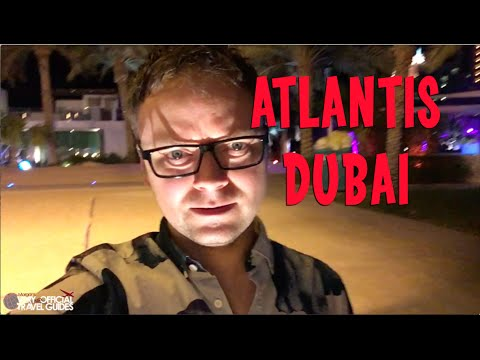A Night at Atlantis Dubai, Amazing Resort on the Palm in Dubai, Very unofficial Travel Guide
