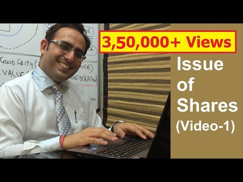 Issue Of Shares [Video-1] Introduction of Issue of Shares (Part 1)