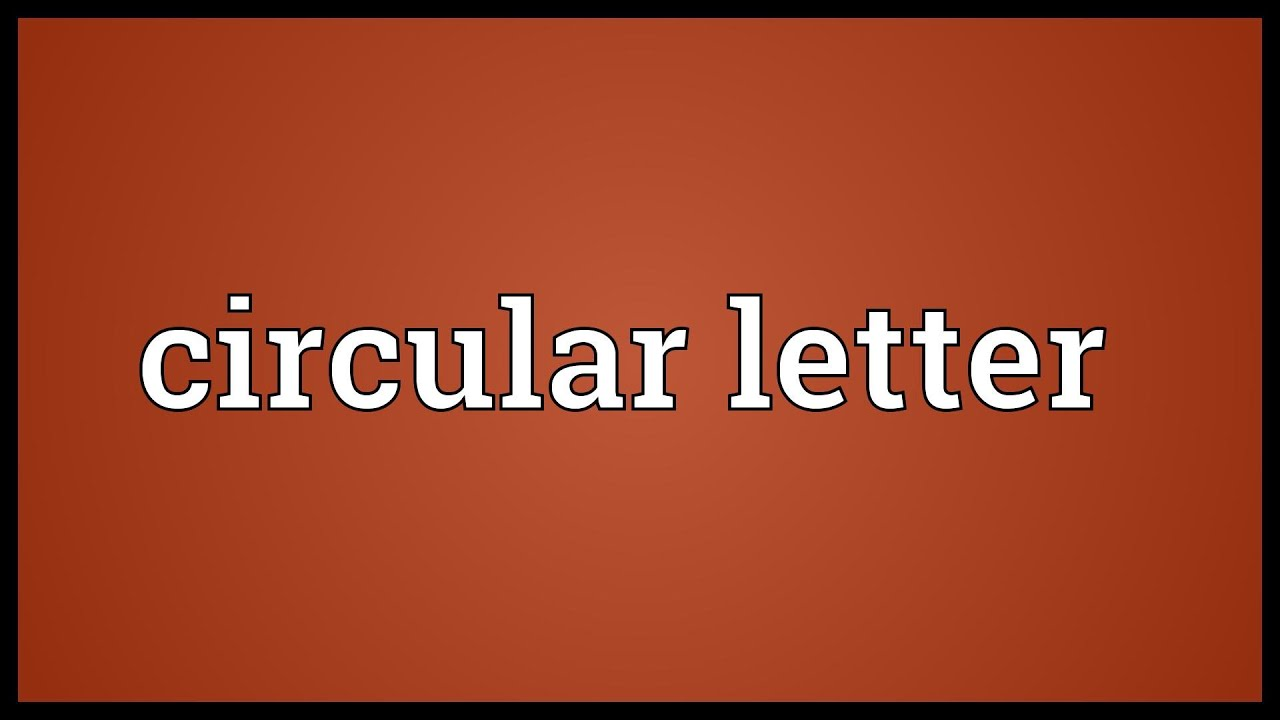 Circular letter meaning youtube circular letter meaning thecheapjerseys Choice Image