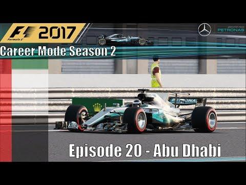 F1 2017 Career Mode Season 2 Part 20 - Abu Dhabi (The Mercs Duel In The Desert)