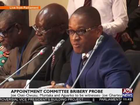 Appointments Committee Bribery Probe on Joy News (15-2-17)