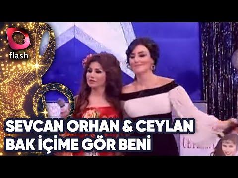 Sevcan Orhan ve Ceylan Düet - Bak İçime Gör Beni