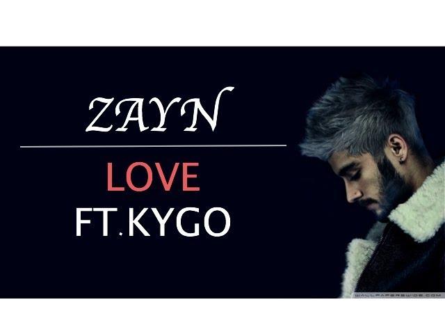 zayn-love-ft-kygo-lyrics-video-musicalyricso-lyrics