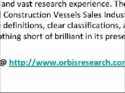 2016 Global Construction Vessels Sales Market