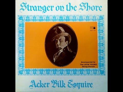 Mr Acker Bilk 'Stranger On The Shore' The Full Original Abum