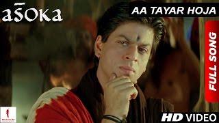 Aa Tayar Hoja | HD | Full Song | Asoka | Shah Rukh Khan | Kareena Kapoor
