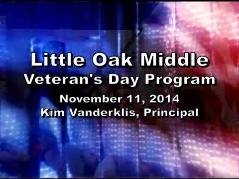 Little Oak Middle School- Veterans Day Program