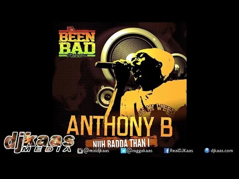 Anthony B - Nuh Badda Than I (Official Audio) ▶Been Bad Riddim ▶K1 Ent ▶Dancehall 2015