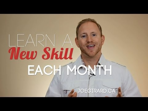 Learn a New Skill Each Month