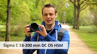 Sigma C 18-200 mm DC OS HSM Makro - Reise-Zoom-Objektiv im Test [Deutsch]