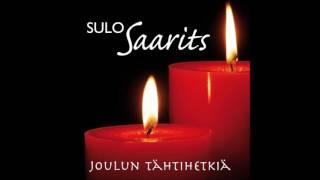Sulo Saarits-  Oi jouluyö (O Holy Night)