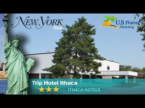 Trip Hotel Ithaca - Ithaca Hotels, New York