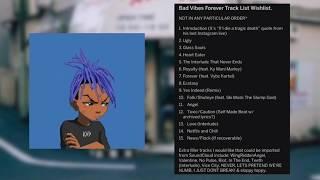 Gambar cover XXXTENTACION Bad Vibes Forever Album Mock List 2019