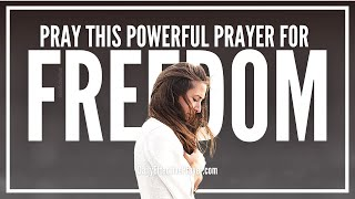 Prayer For Freedom From Past Hurt & Strength To Rebuild Your Life Again