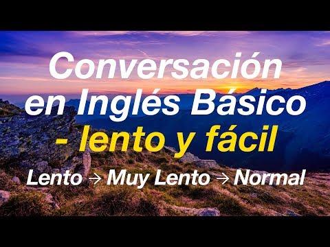Conversación en Inglés Básico - lento y fácil