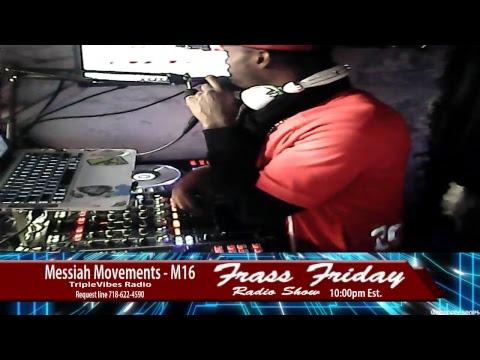 Triplevibes Radio - Messiah Movements M16 (2-2-18)