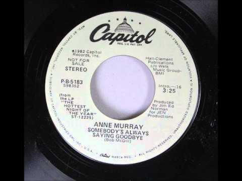 Anne Murray - Somebody's Always Saying Goodbye