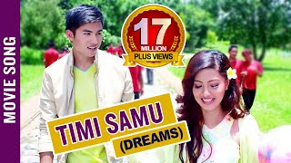 Timi Samu Video Song  Nepali Movie Dreams  Anmol, Samragyee, Bhuwan 2016 4k