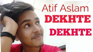 Atif A: Dekhte Dekhte Song | Dance Choreography | Ayushmaan Bhatt | Uttarakhand | Dehradun