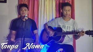 Tanpa Nama Pongki Barata And The Dangerous Band Akustik Cover By Gamma Selesa
