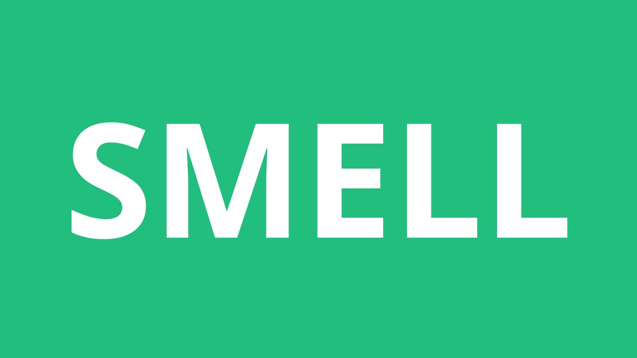 How To Pronounce Smell - Pronunciation Academy