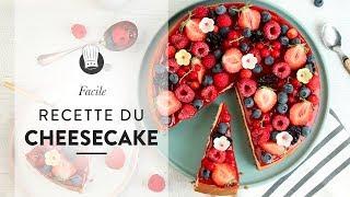 La RECETTE FACILE du CHEESECAKE aux Fruits Rouges ! 😍