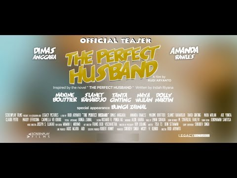 Official Teaser THE PERFECT HUSBAND (2018) Dimas Anggara, Amanda Rawles, Maxime Bouttier