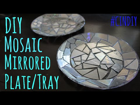 DIY Mirrored Mosaic Plate/Tray #CinDIY
