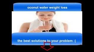 oconut water weight loss