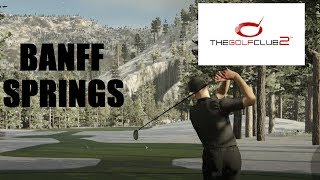 I WAS WRONG!!!!- The Golf Club 2 Banff Springs Recreation (PS4 Gameplay)