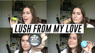 LUSH FROM MY LOVE | HAUL