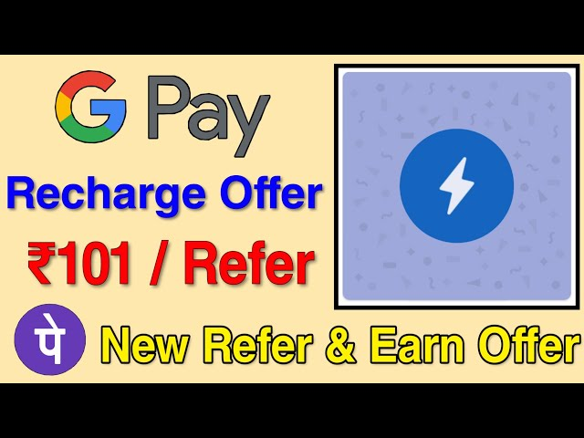 GooglePay & PhonePay New Refer and Earn Offer For All Users - Rs.101/Refer Guaranteed Earning😍