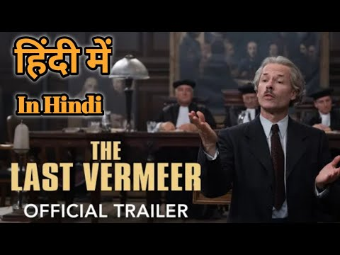 The Last Vermeer Official Trailer [ IN HINDI] BY DUB CHAUHAN