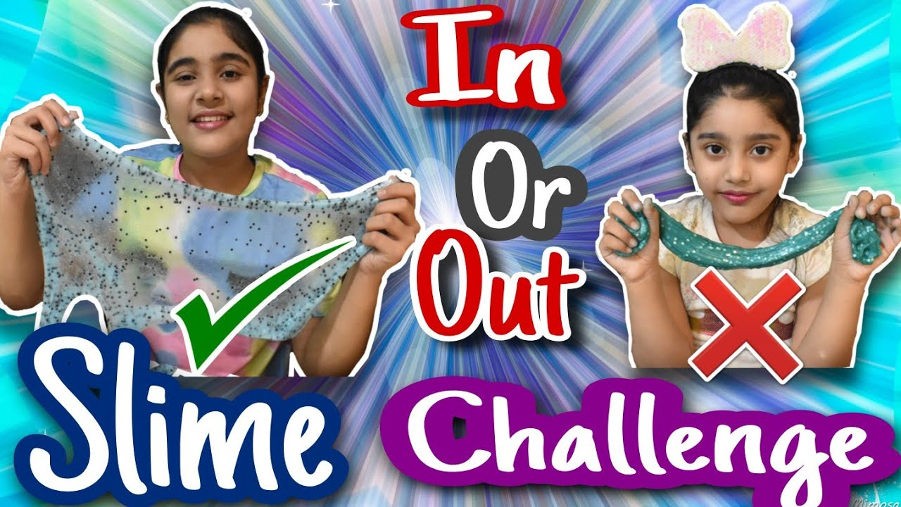 IN OR OUT SLIME CHALLENGE!! SLIME CHALLENGE!!