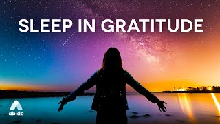 Gratitude To God 🙌 Relaxing Guided Sleep Meditation To Let Go of Negativity, Anxiety & Depression
