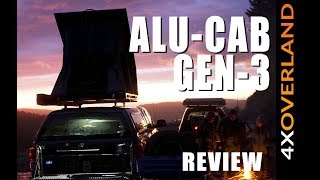 ALU-CAB GEN-3 ROOF TENT REVIEW. 4xOverland