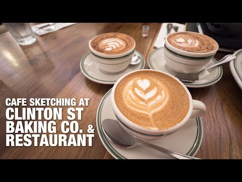 Clinton St Baking Company and Restaurant (Cafe Sketching Session)