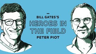 Bill Gates's Heroes in the Field: Dr. Peter Piot